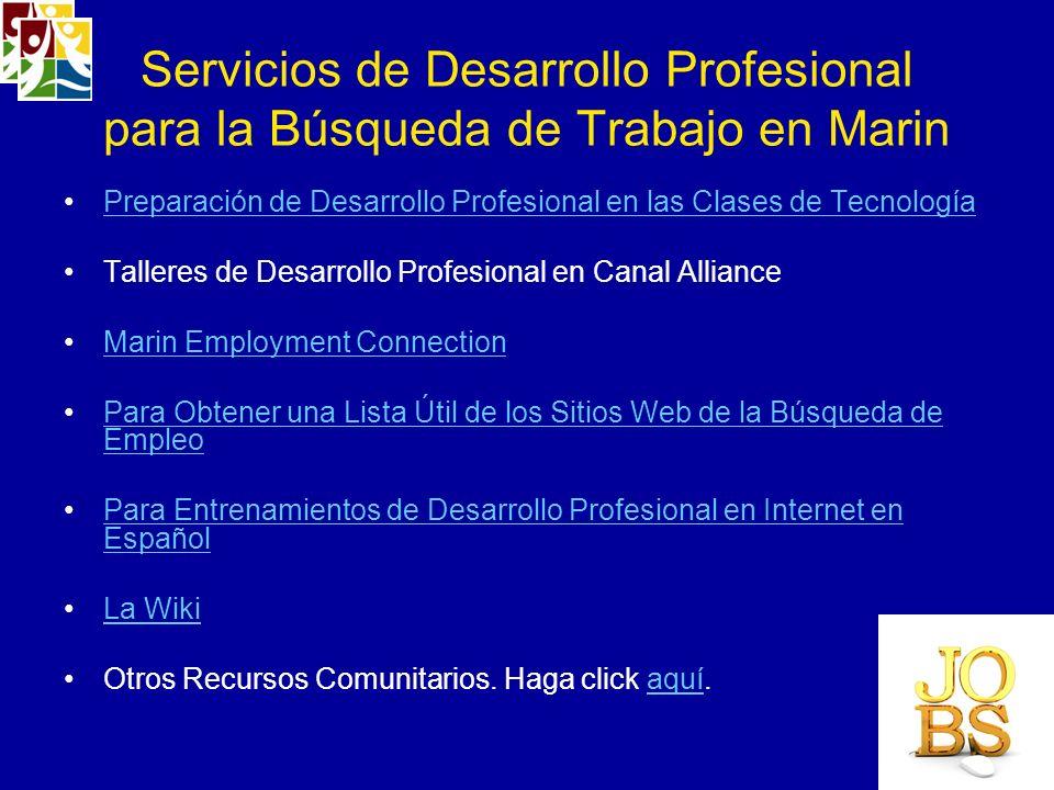 Servicios de Desarrollo Profesional para la Búsqueda de Trabajo en Marin Preparación de Desarrollo Profesional en las Clases de Tecnología Talleres de