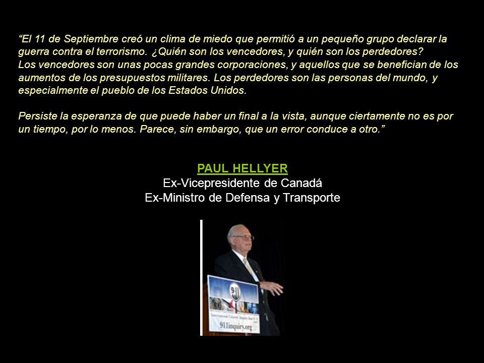 Paul Hellyer prosigue su reflexión: ¿Lo sabía o no lo sabía el Presidente? Creo que es una pregunta justa. No sé la respuesta pero me gustaría plantea