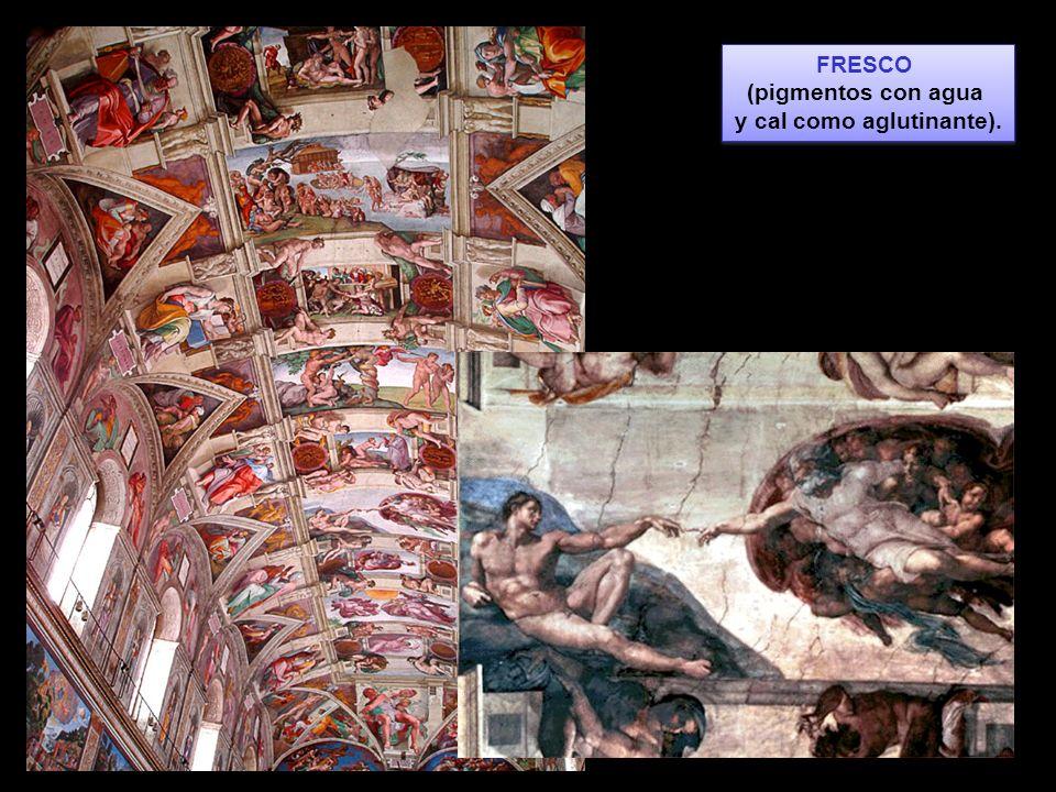 FRESCO (pigmentos con agua y cal como aglutinante). FRESCO (pigmentos con agua y cal como aglutinante).