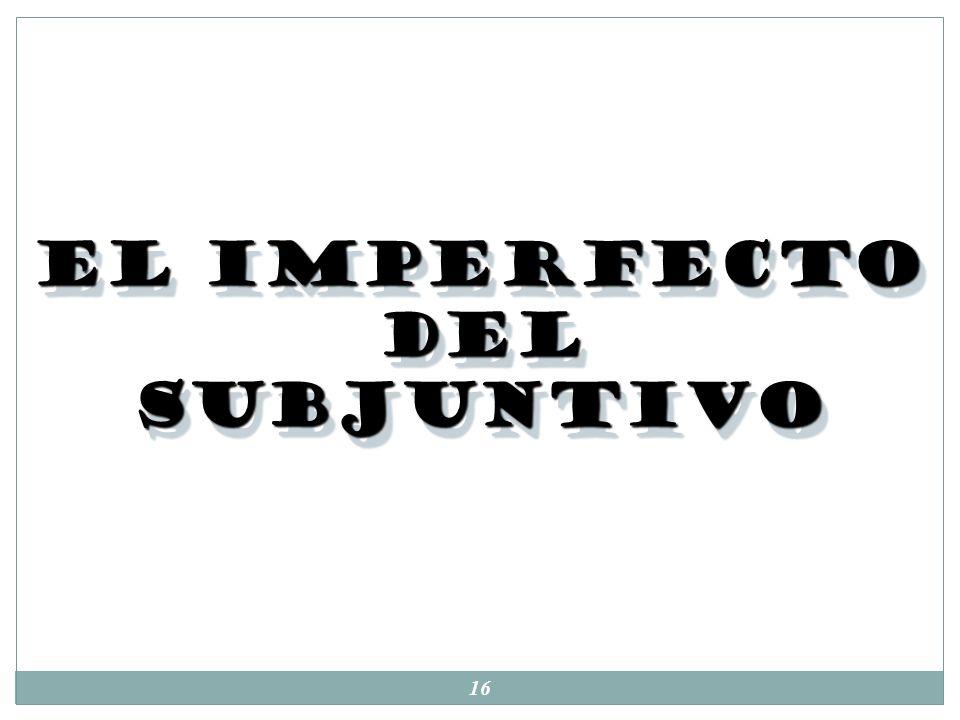 15 Subjuntivo vs Indicativo: 1. Se usa el subjuntivo: Cuando hay duda/ un evento que no se ha completado: Es necesario que ella haga la tarea. Es posi