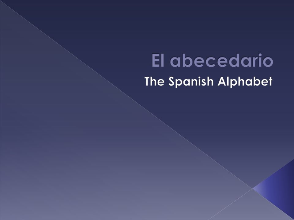 There are 30 letters in the Spanish alphabet (26 in the English alphabet) Some of the pronunciations of the letters in the Spanish alphabet are different than their pronunciation in Spanish