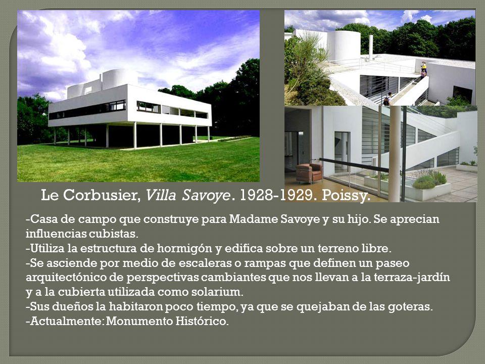 -Casa de campo que construye para Madame Savoye y su hijo. Se aprecian influencias cubistas. -Utiliza la estructura de hormigón y edifica sobre un ter