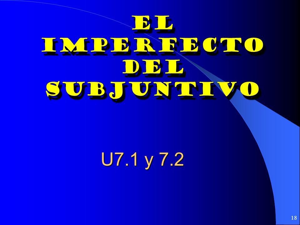 17 ¿Subjuntivo o indicativo? como cuando donde Hasta que Después de que mientras En cuanto Tan pronto como Subjuntivo: if and only if the action is an