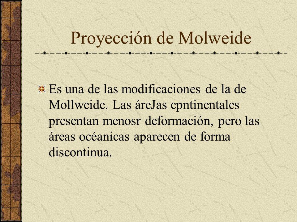 Es una de las modificaciones de la de Mollweide. Las áreJas cpntinentales presentan menosr deformación, pero las áreas océanicas aparecen de forma dis