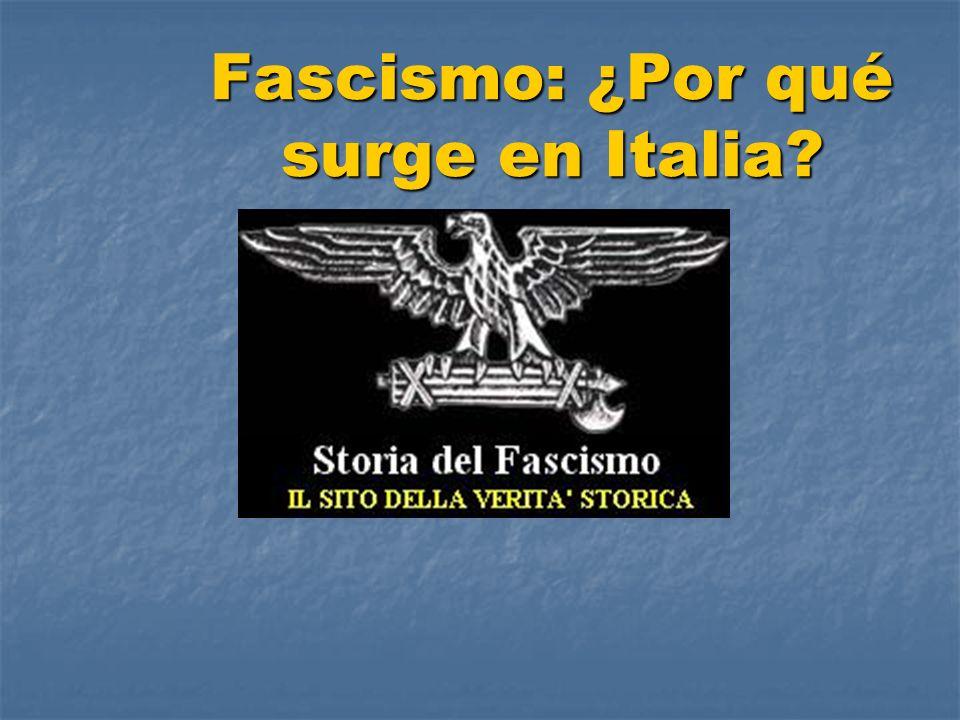 Fascismo: ¿Por qué surge en Italia?