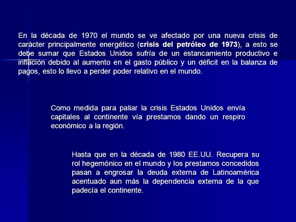 En la década de 1970 el mundo se ve afectado por una nueva crisis de carácter principalmente energético (crisis del petróleo de 1973), a esto se debe