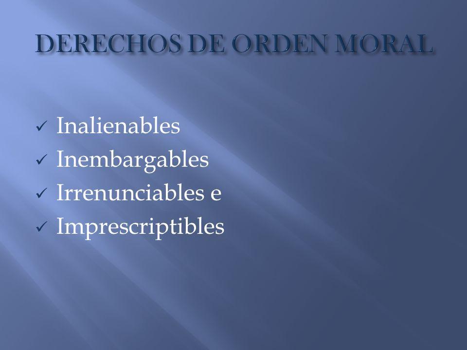 Inalienables Inembargables Irrenunciables e Imprescriptibles