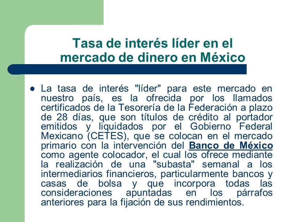 Tasa de interés líder en el mercado de dinero en México La tasa de interés