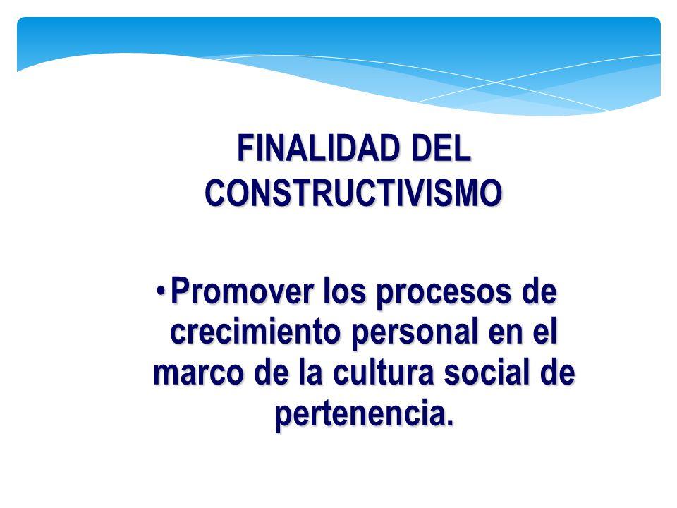 Promover los procesos de crecimiento personal en el marco de la cultura social de pertenencia. Promover los procesos de crecimiento personal en el mar