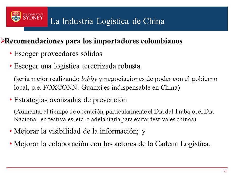 La Industria Logística de China Recomendaciones para los importadores colombianos Escoger proveedores sólidos Escoger una logística tercerizada robust