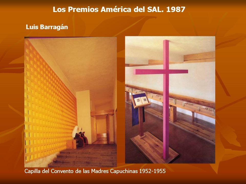 Luis Barragán Capilla del Convento de las Madres Capuchinas 1952-1955 Los Premios América del SAL. 1987