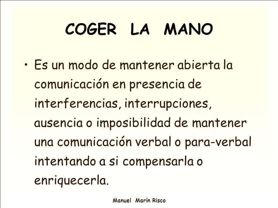 Manuel Marín Risco Es un modo de mantener abierta la comunicación en presencia de interferencias, interrupciones, ausencia o imposibilidad de mantener