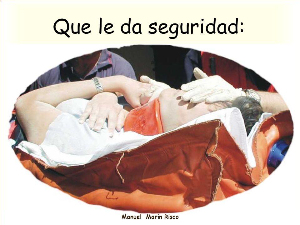 Manuel Marín Risco Que le da seguridad: