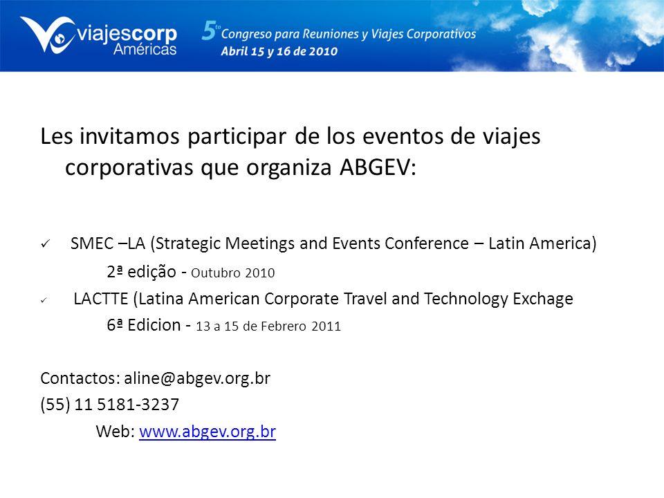 Les invitamos participar de los eventos de viajes corporativas que organiza ABGEV: SMEC –LA (Strategic Meetings and Events Conference – Latin America)