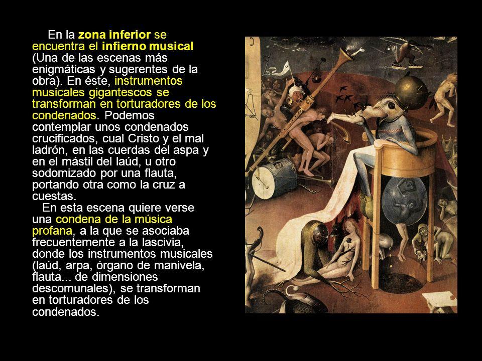 En la zona inferior se encuentra el infierno musical (Una de las escenas más enigmáticas y sugerentes de la obra). En éste, instrumentos musicales gig