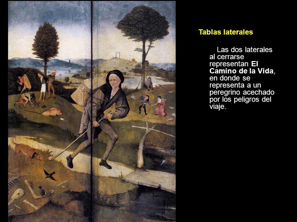 Tablas laterales Las dos laterales al cerrarse representan El Camino de la Vida, en donde se representa a un peregrino acechado por los peligros del v