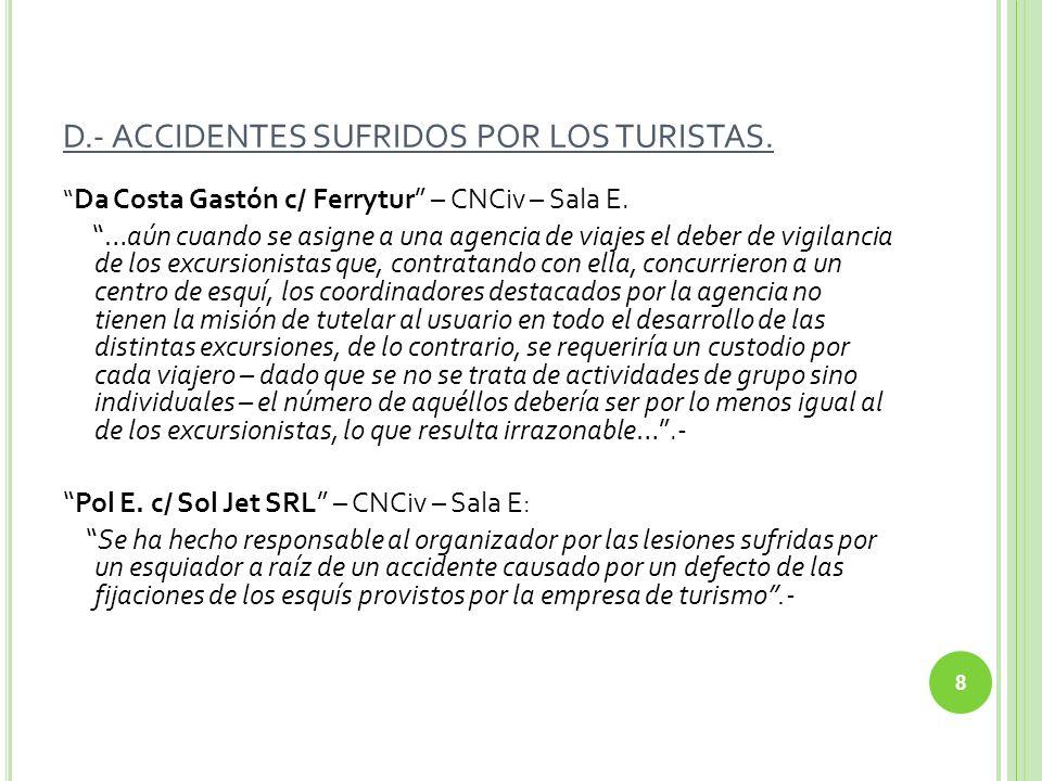 REGLA GENERAL TODA CLAUSULA QUE IMPORTE RENUNCIA DIRECTA O INDERCTA DE DERECHOS DEL CONSUMIDOR ES ABUSIVA (Art.