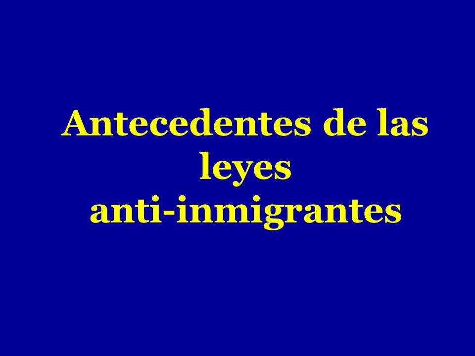 Antecedentes de las leyes anti-inmigrantes