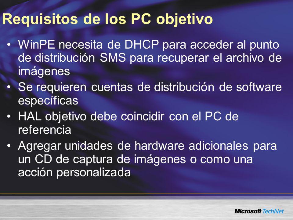 Requisitos de los PC objetivo WinPE necesita de DHCP para acceder al punto de distribución SMS para recuperar el archivo de imágenes Se requieren cuen