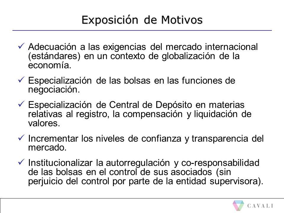 Exposición de Motivos Adecuación a las exigencias del mercado internacional (estándares) en un contexto de globalización de la economía. Especializaci