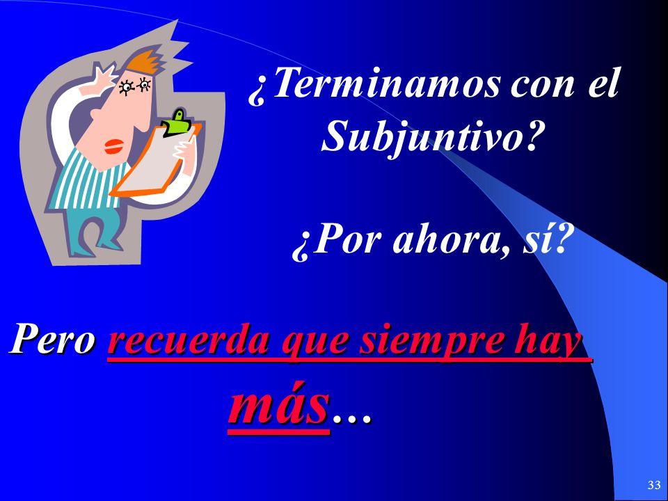 32 ¿Cómo se dicen estas frases en español? ¿Cómo se dicen estas frases en español? 4. We found one that is perfect. 2. Im not sure that well find it.