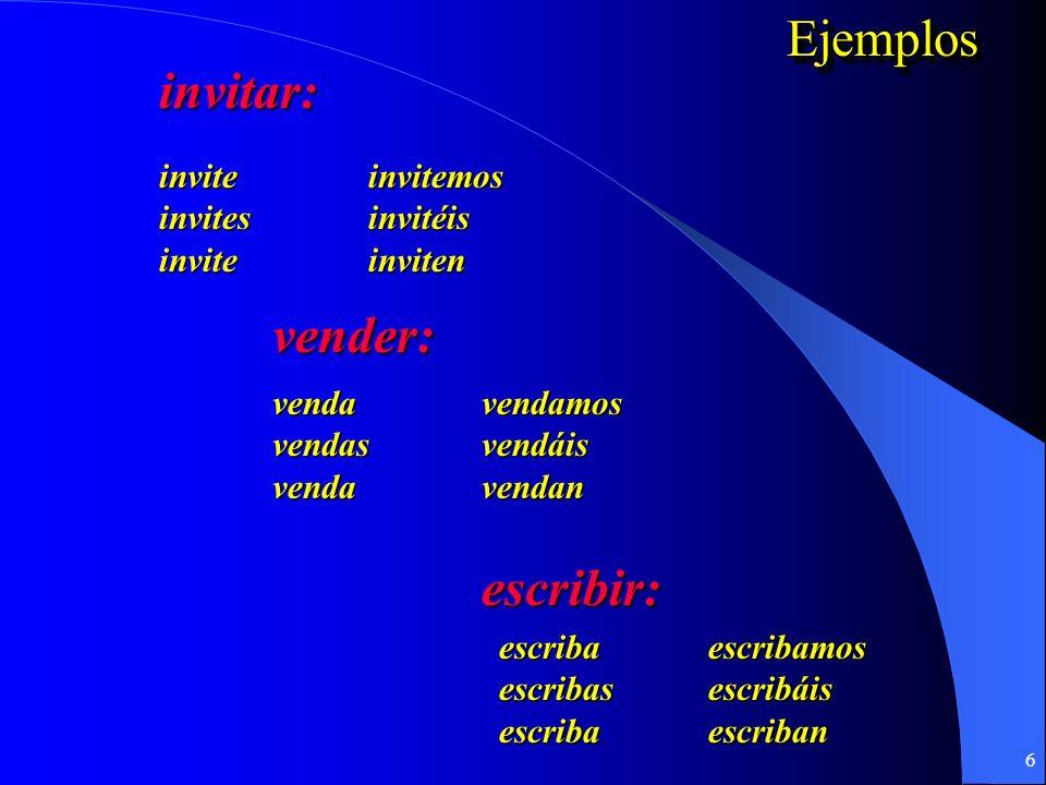 5 ¿Cómo se forma el presente de subjuntivo? 1.Empezar con la forma YO 2.Quitar la o 3.Poner las terminaciones opuestas -AR:-e-emos -es-éis -e-en -ER /