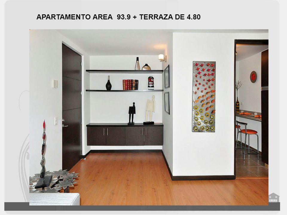 APARTAMENTO AREA 93.9 + TERRAZA DE 4.80