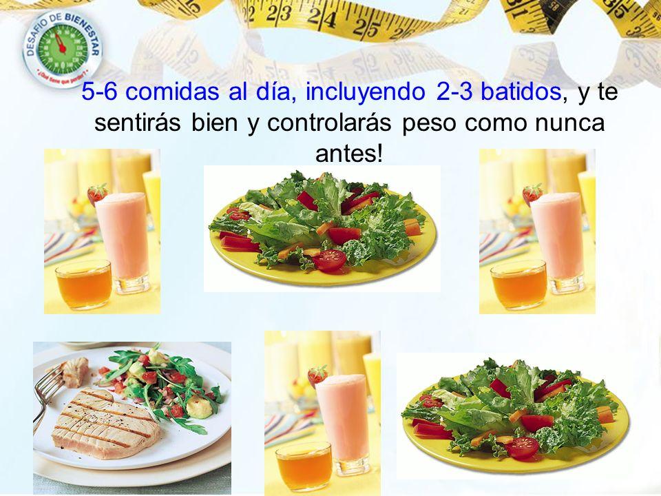 5-6 comidas al día, incluyendo 2-3 batidos, y te sentirás bien y controlarás peso como nunca antes!