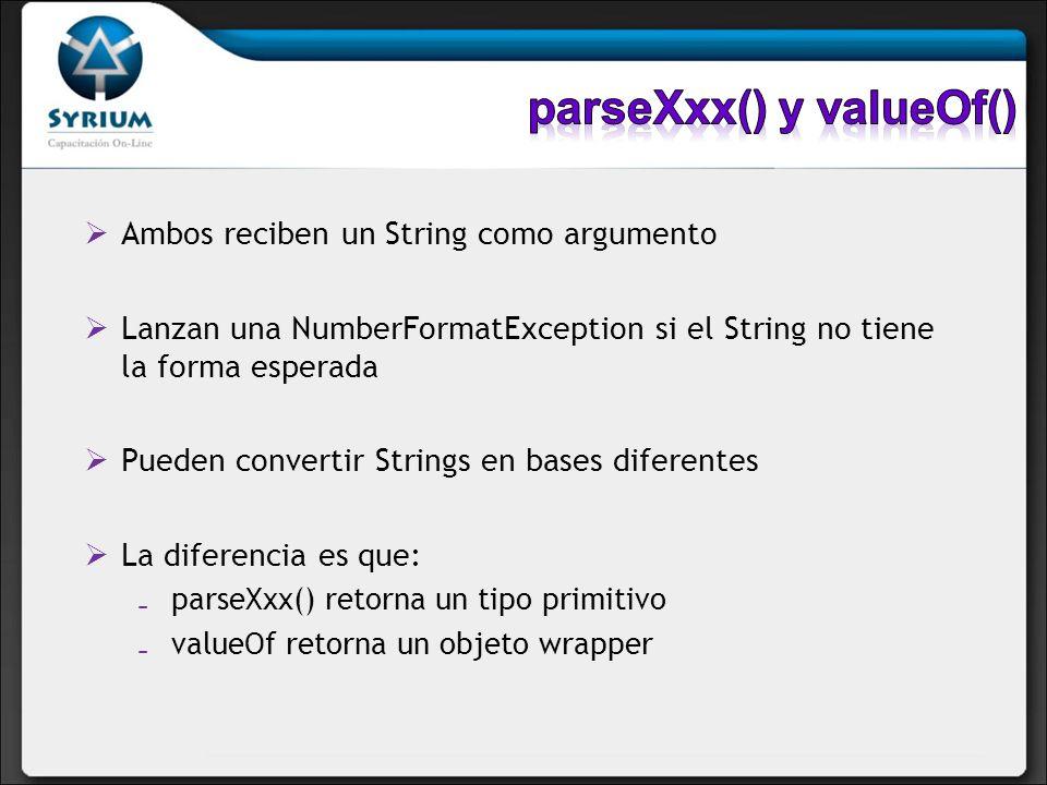 Ambos reciben un String como argumento Lanzan una NumberFormatException si el String no tiene la forma esperada Pueden convertir Strings en bases dife