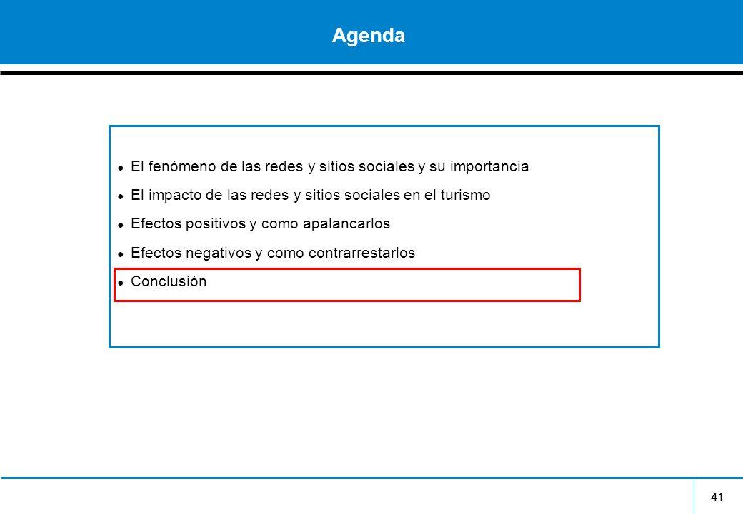 41 Agenda El fenómeno de las redes y sitios sociales y su importancia El impacto de las redes y sitios sociales en el turismo Efectos positivos y como