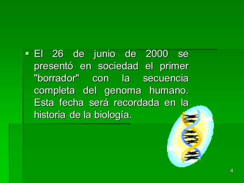 4 El 26 de junio de 2000 se presentó en sociedad el primer
