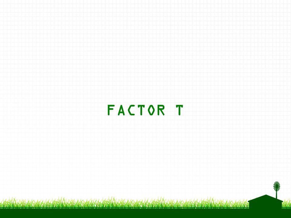 FACTOR T