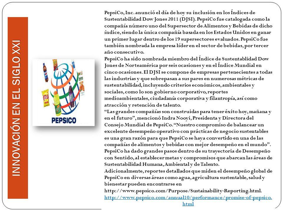 PepsiCo, Inc. anunció el día de hoy su inclusión en los Índices de Sustentabilidad Dow Jones 2011 (DJSI). PepsiCo fue catalogada como la compañía núme