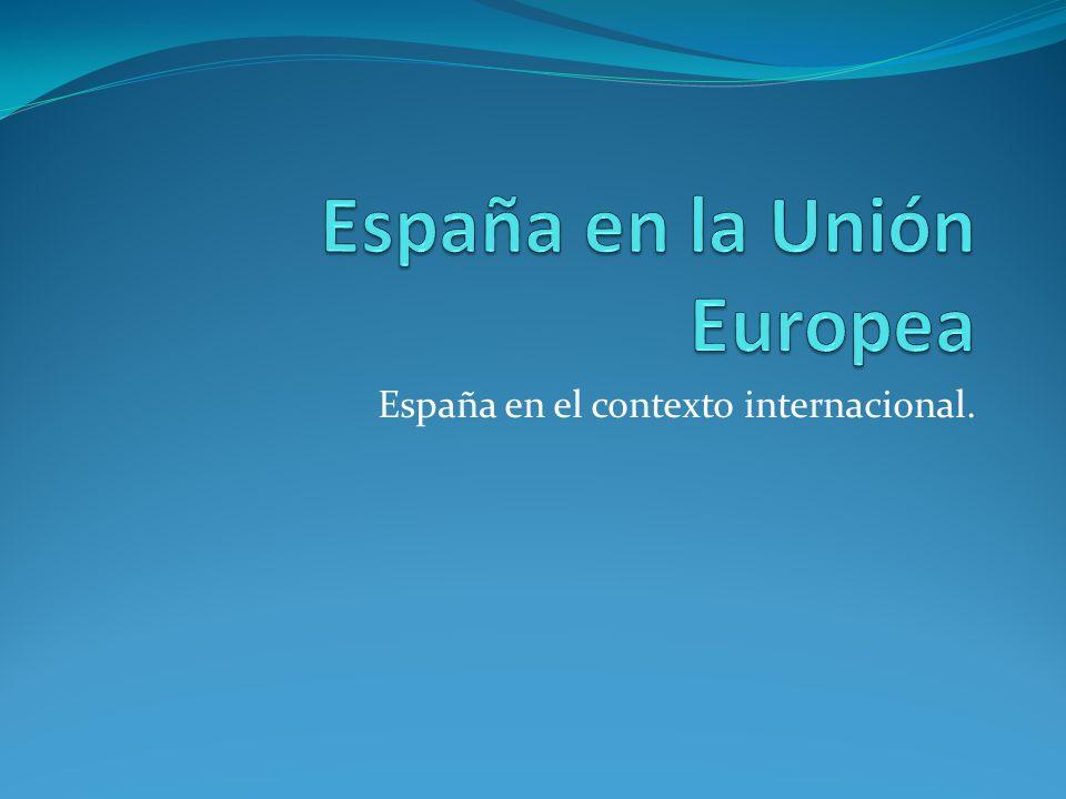 España en el contexto internacional.