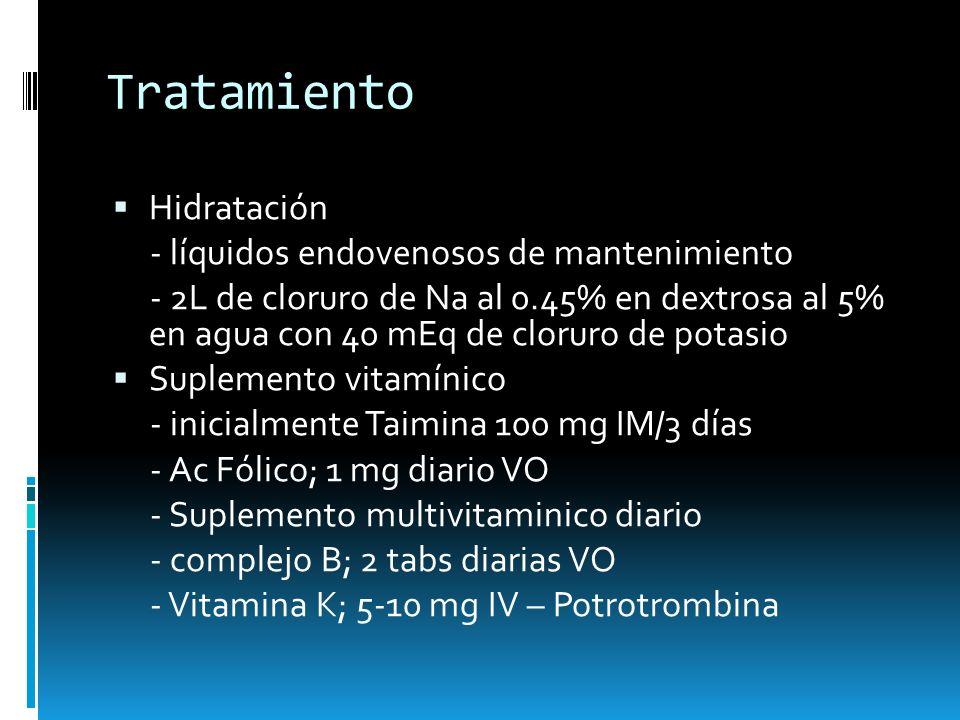 Tratamiento Hidratación - líquidos endovenosos de mantenimiento - 2L de cloruro de Na al 0.45% en dextrosa al 5% en agua con 40 mEq de cloruro de pota