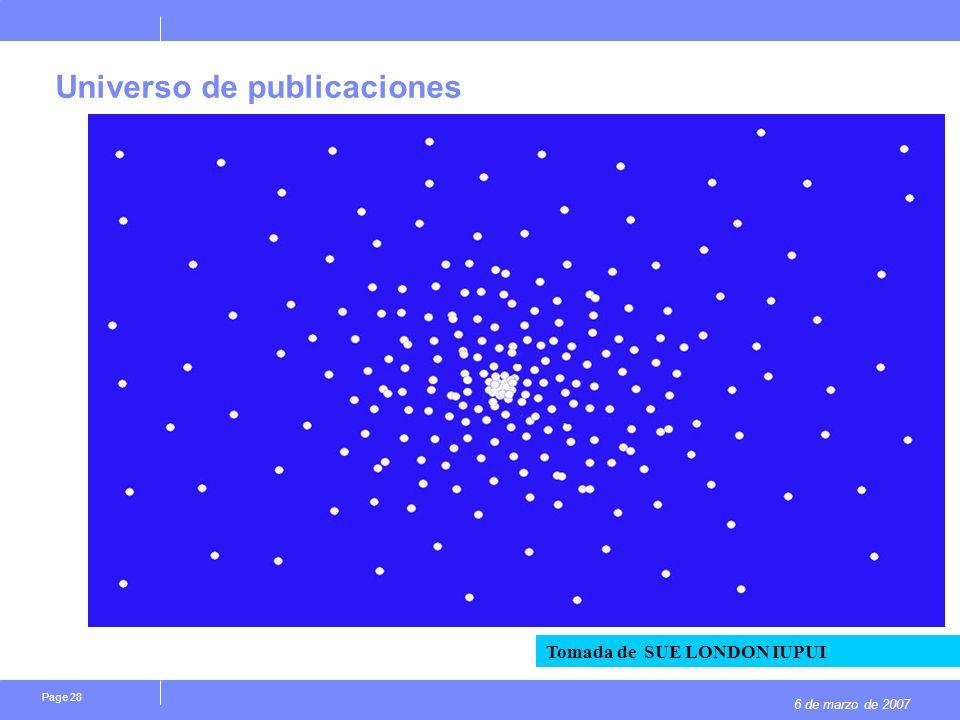 6 de marzo de 2007 Page 28 Tomada de SUE LONDON IUPUI Universo de publicaciones