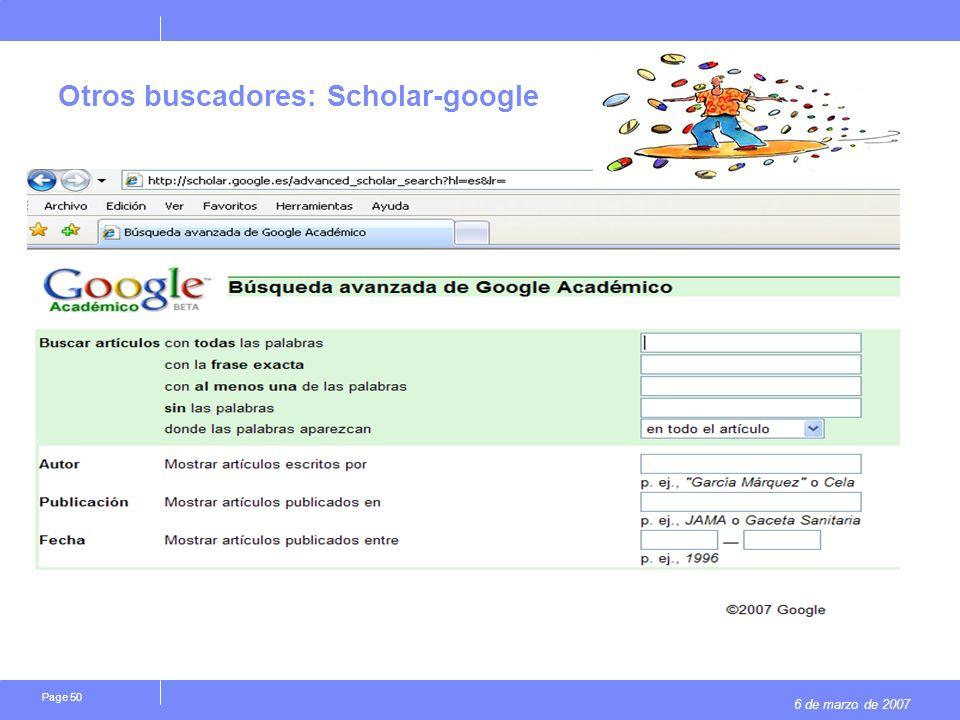 6 de marzo de 2007 Page 50 Otros buscadores: Scholar-google