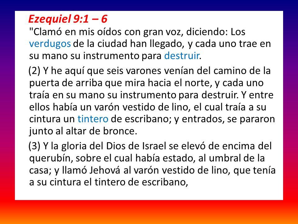 Ezequiel 9:1 – 6