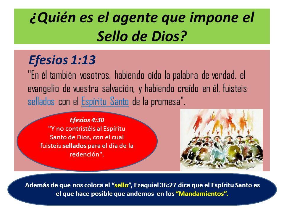 ¿Quién es el agente que impone el Sello de Dios? Efesios 1:13