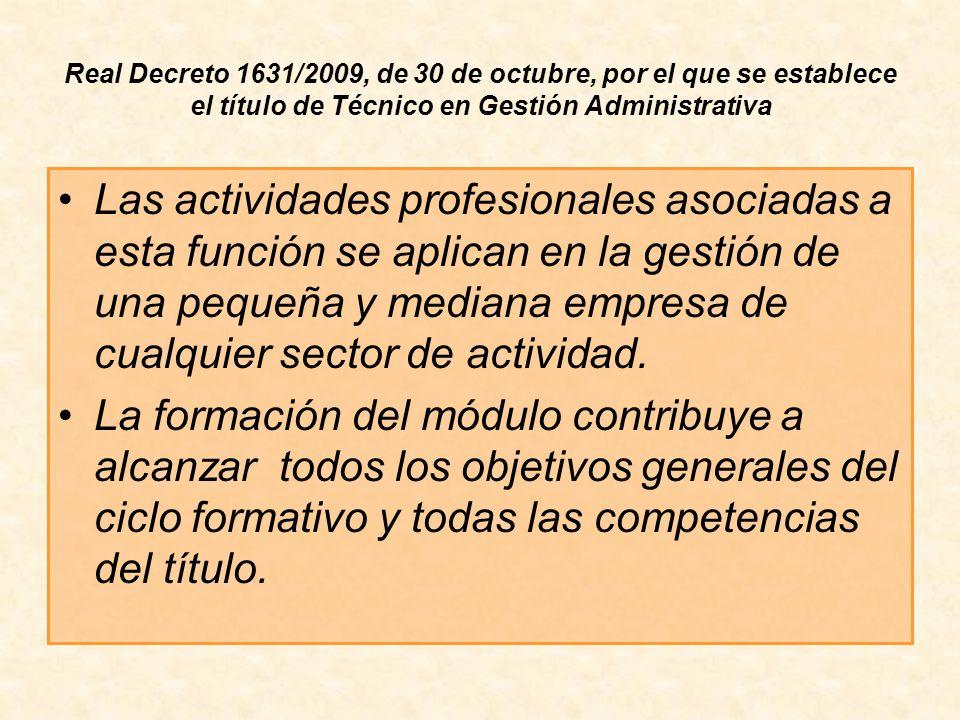 Real Decreto 1631/2009, de 30 de octubre, por el que se establece el título de Técnico en Gestión Administrativa Las actividades profesionales asociad