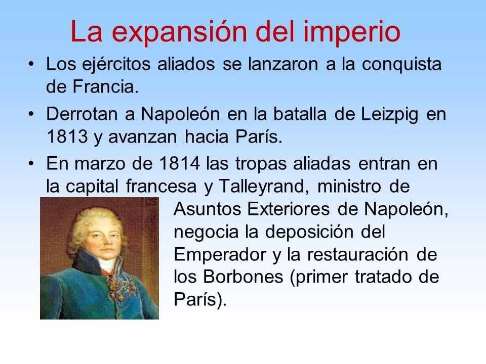 Los ejércitos aliados se lanzaron a la conquista de Francia. Derrotan a Napoleón en la batalla de Leizpig en 1813 y avanzan hacia París. En marzo de 1
