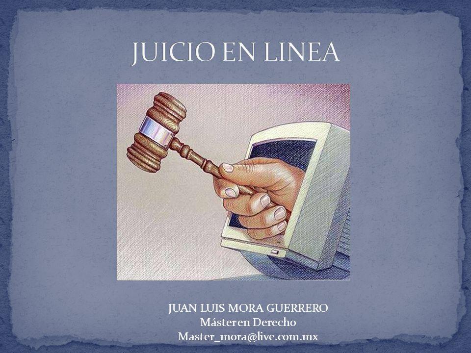 JUAN LUIS MORA GUERRERO Máster en Derecho Master_mora@live.com.mx