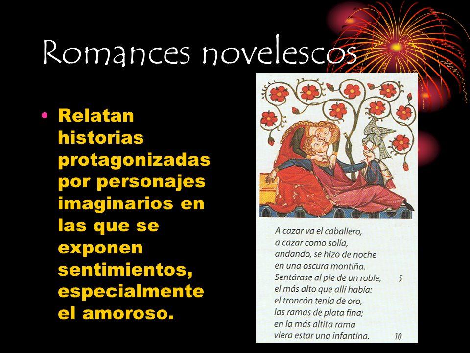 Características Características de los romances: Los versos son de 8 sílabas.