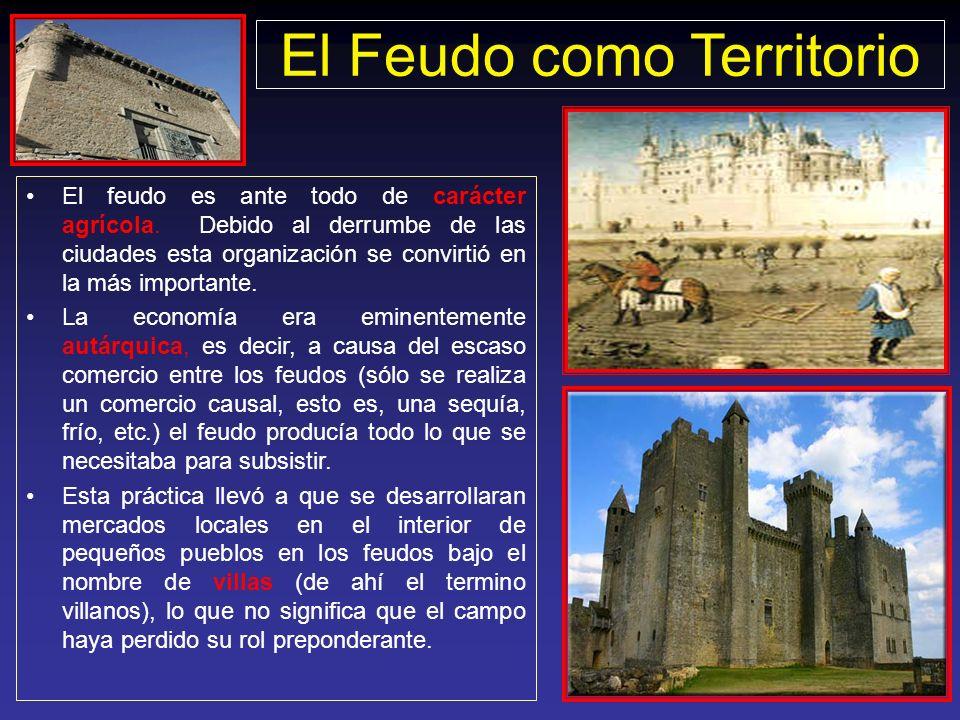 Los feudos o latifundios eran grandes extensiones de tierra que pertenecían al Señor Feudal. La base económica del feudalismo era la villa, en donde l