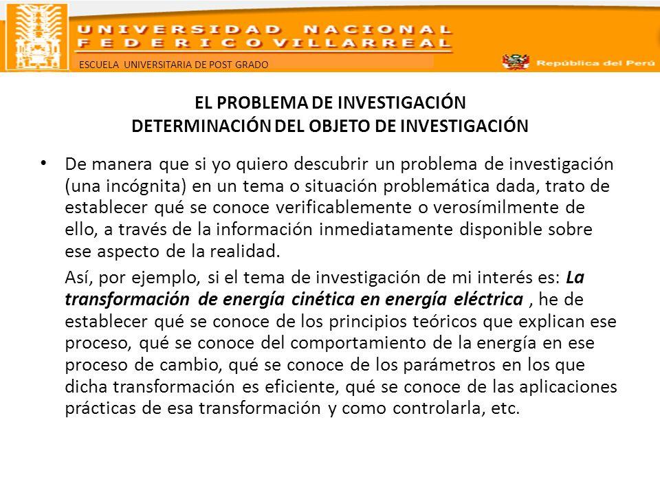ESCUELA UNIVERSITARIA DE POST GRADO EL PROBLEMA DE INVESTIGACIÓN ENUNCIADO DEL PROBLEMA DE INVESTIGACIÓN El correcto enunciado del segundo problema puede ser: ¿De qué manera la industrialización espacialmente centralizada determina el proceso de urbanización en el Perú?.