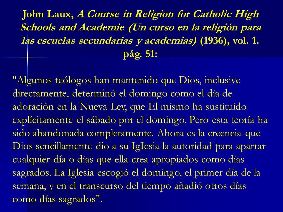 John Laux, A Course in Religion for Catholic High Schools and Academie (Un curso en la religión para las escuelas secundarias y academias) (1936), vol