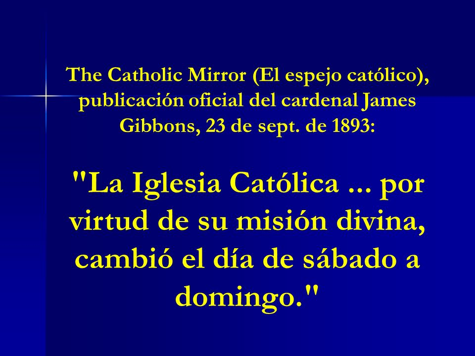 The Catholic Mirror (El espejo católico), publicación oficial del cardenal James Gibbons, 23 de sept. de 1893: