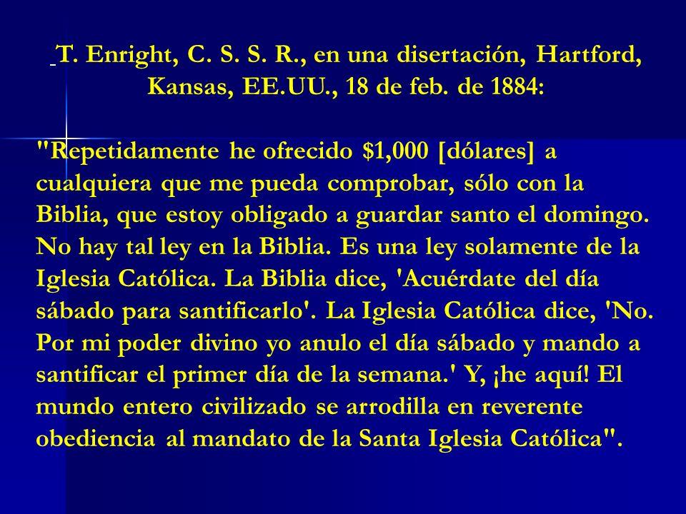 T. Enright, C. S. S. R., en una disertación, Hartford, Kansas, EE.UU., 18 de feb. de 1884: