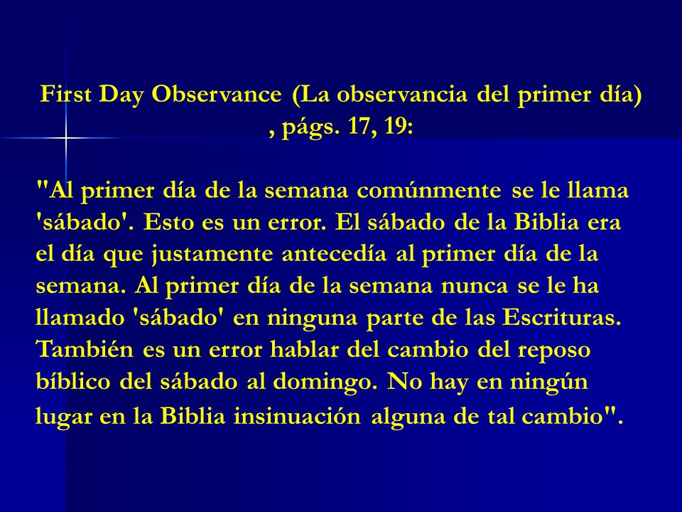 First Day Observance (La observancia del primer día), págs. 17, 19: