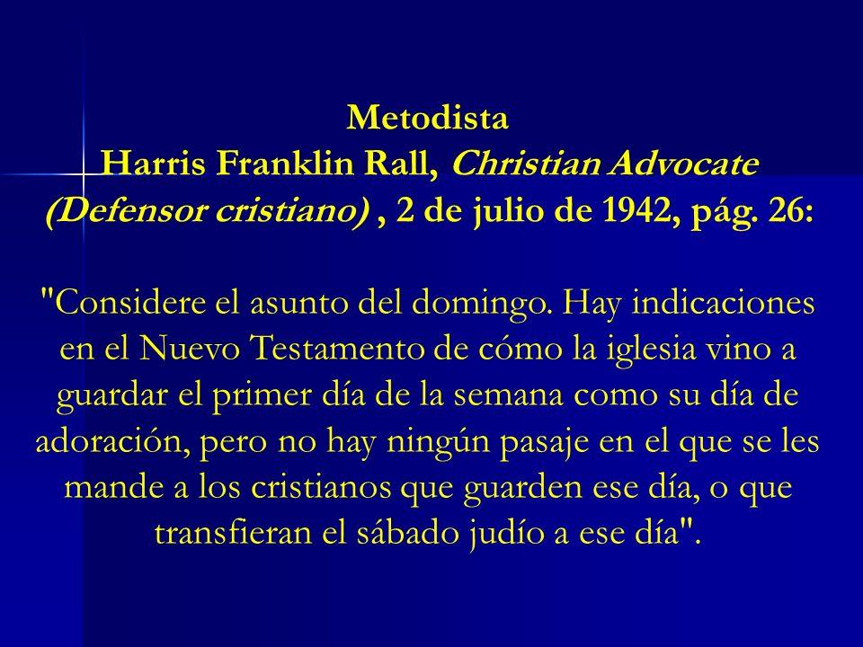 Metodista Harris Franklin Rall, Christian Advocate (Defensor cristiano), 2 de julio de 1942, pág. 26: